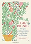 The Picnic: Recipes and Inspiration f...