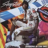 Shystie Diamond In The Dirt