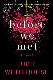 Book Cover: Before We Met: A Novel