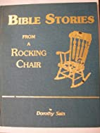 Bible Stories From a Rocking Chair by…