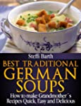 Best Traditional German Soups - How t...