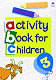 Oxford Activity Books for Children: Book 3 (Bk. 3) (0194218325) by Clark, Christopher