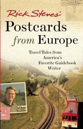 Rick Steves' Postcards from Europe: Travel Tales