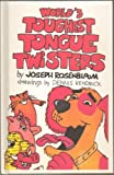 img - for World's Toughest Tongue Twisters book / textbook / text book