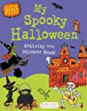 Anonymous My Spooky Halloween Activity and Sticker Book