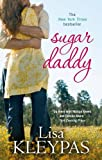 Lisa Kleypas Sugar Daddy: Number 1 in series (Travis)