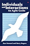 img - for Individuals and Interactions: An Agile Guide book / textbook / text book