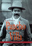 img - for The Life and Times of Pancho Villa book / textbook / text book