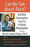 img - for Can We Talk about Race?: And Other Conversations in an Era of School Resegregation (Race, Education, and Democracy Series Book) by Tatum, Beverly (April 1, 2008) Paperback book / textbook / text book