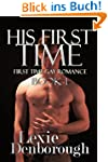 His First Time: Book 1: (First Time G...
