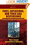 Fires, Explosions, and Toxic Gas Disp...