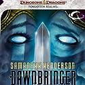 Dawnbringer: A Forgotten Realms Novel (       UNABRIDGED) by Samantha Henderson Narrated by Christina Thurmond