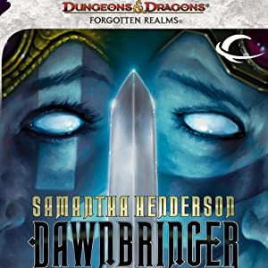 Dawnbringer: A Forgotten Realms Novel | [Samantha Henderson]
