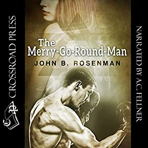 The Merry-Go-Round Man | [John B. Rosenman]