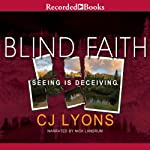 Blind Faith | CJ Lyons