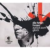 """Zur�ck Zum Gl�ckvon """"Die Toten Hosen"""""""