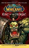 Christie Golden Rise of the Horde: Rise of the Horde No. 4 (World of Warcraft)