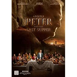 Apostle Peter &amp; The Last Supper [Blu-ray]