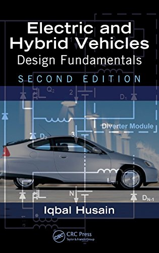Electric and Hybrid Vehicles: Design Fundamentals, Second...