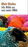echange, troc Meir Shalev - Ma Bible est une autre Bible
