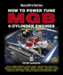How to Power Tune MGB 4-Cylinder Engi...