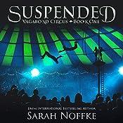 Suspended: The Vagabond Circus, Book 1   [Sarah Noffke]