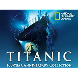 Titanic 100 Year Anniversary Volume 2
