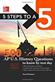5 Steps to a 5 500 AP US History Questions to Know by Test Day, 2nd edition