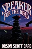 Speaker for the Dead: 2 (The Ender Quintet)