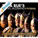 Papa Bue's Viking Jazzband - In The Beginning