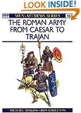 Roman Army from Caesar to Trajan (Men at Arms Series 46)