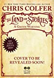 Chris Colfer The Land of Stories: A Grimm Warning