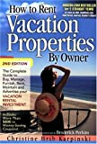 How to Rent Vacation Properties by Owner Second Edition