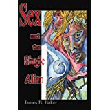 Sex and the Single Alien ~ J Erwine
