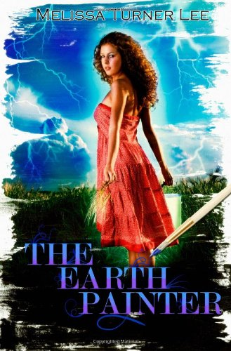The Earth Painter (Volume 1) by Melissa Turner Lee