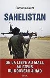 echange, troc Samuel Laurent - Sahelistan