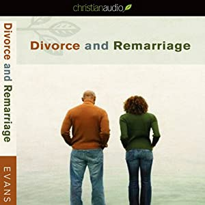 Divorce and Remarriage | [Tony Evans]