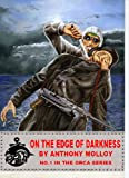img - for On the Edge of Darkness (Special Force Orca) book / textbook / text book