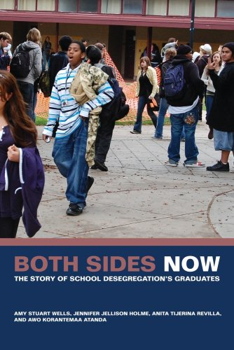 Both Sides Now: The Story of School Desegregation's...