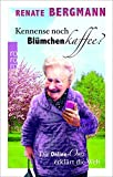Image de Kennense noch Blümchenkaffee?: Die Online-Omi erklärt die Welt