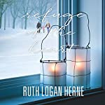Refuge of the Heart | Ruth Logan Herne