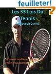 Les 33 Lois Du Tennis: Comment amlior...