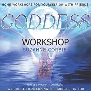 Goddess Workshop | [Suzanne Corbie]