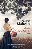 vignette de 'Marie des adrets (Antonin Malroux)'