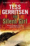 Tess Gerritsen The Silent Girl: (Rizzoli & Isles series 9)