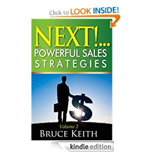 NEXT!Powerful Sales Strategies 101 Results-Based Sales Strategies For Sales Professionals eBook Bruce Keith