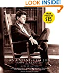 An Unfinished Life: John F. Kennedy 1...