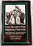 img - for The Search for Missing Friends. Volume II: 1851-1853. Irish Immigrant Advertisements Placed in the Boston Pilot book / textbook / text book