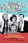The Official Dick Van Dyke Show Book:...