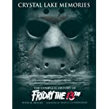 "Crystal Lake Memories: The Complete History of ""Friday the 13th""by Sean S. Cunningham"
